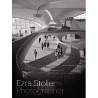 Book jacket for Ezra Stoller Photographer