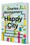 Happy City  by David Montgomery