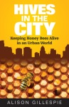 Hives in the City