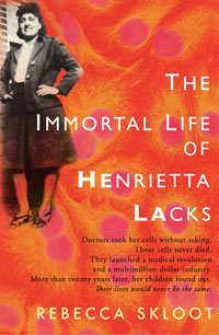 Immortal Life of Henrietta Lacks