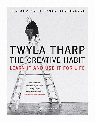 The Creative Habit Twyla Tharp