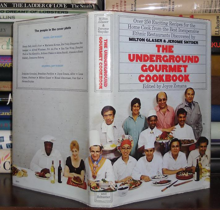 The Underground Gourmet Cookbook is a compilation of Milton Glass's favorite NYC restaurants and recipes. It is still on my shelf after 40 years.
