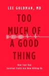 Too much of a good thing