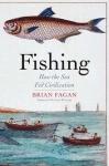 Fishing Saved Civilization